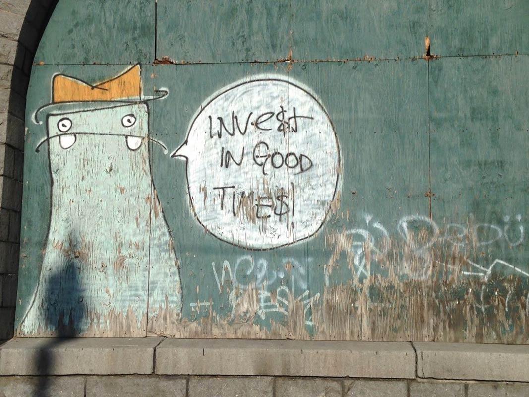 Invest in Good Times, Street Art